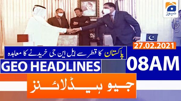 Geo Headlines 08 AM | 27th February 2021