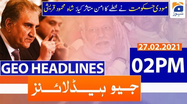 Geo Headlines 02 PM | 27th February 2021