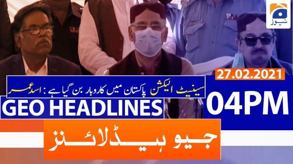 Geo Headlines 04 PM | 27th February 2021