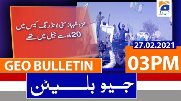 Geo Bulletin 03 PM | 27th February 2021