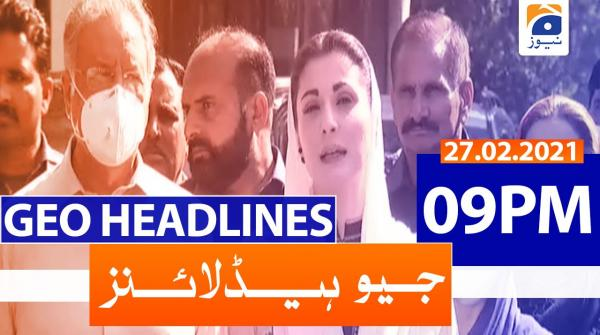 Geo Headlines 09 PM | 27th February 2021