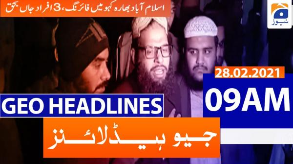 Geo Headlines 09 AM | 28th February 2021