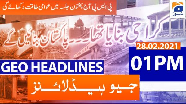 Geo Headlines 01 PM | 28th February 2021