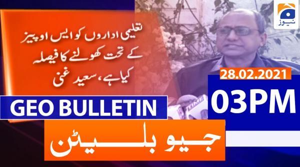 Geo Bulletin 03 PM | 28th February 2021
