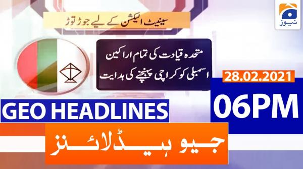 Geo Headlines 06 PM | 28th February 2021