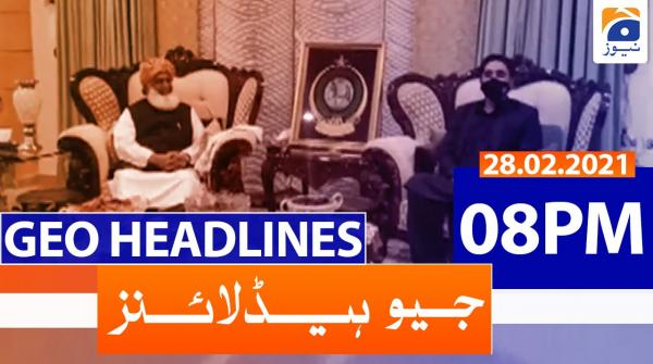 Geo Headlines 08 PM | 28th February 2021