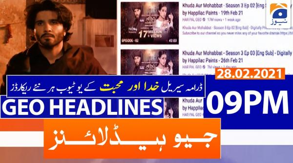 Geo Headlines 09 PM | 28th February 2021