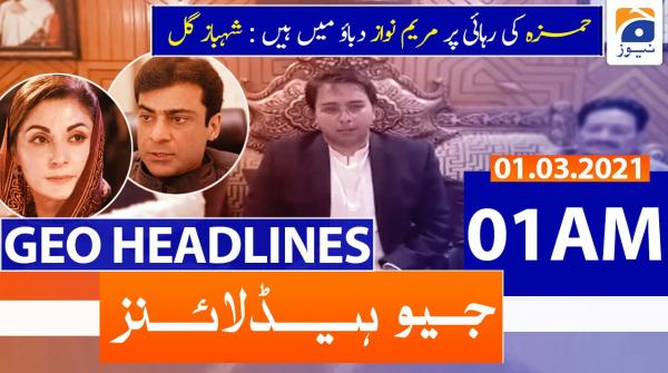 Geo Headlines 01 AM | 1st March 2021