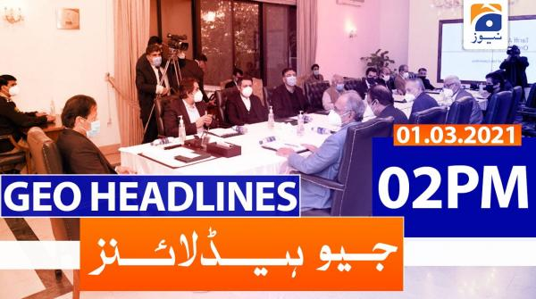Geo Headlines 02 PM | 1st March 2021