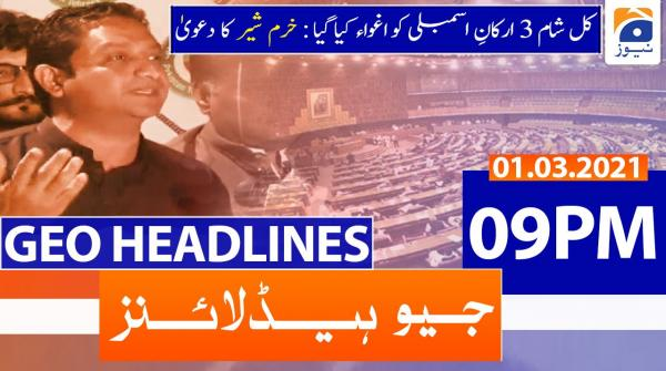 Geo Headlines 09 PM | 1st March 2021