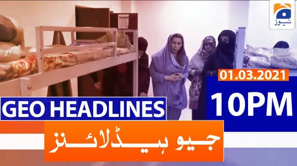 Geo Headlines 10 PM | 1st March 2021