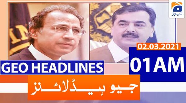 Geo Headlines 01 AM | 2nd March 2021
