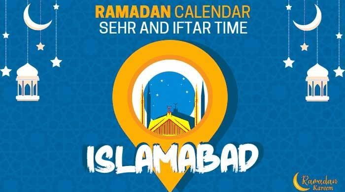 Ramadan calendar 2021: Sehri, iftar timings in Islamabad
