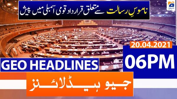 Geo Headlines 06 PM | 20th April 2021