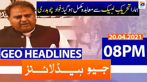 Geo Headlines 08 PM | 20th April 2021
