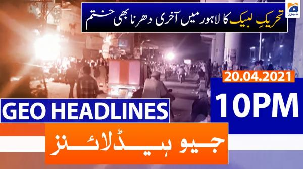 Geo Headlines 10 PM | 20th April 2021