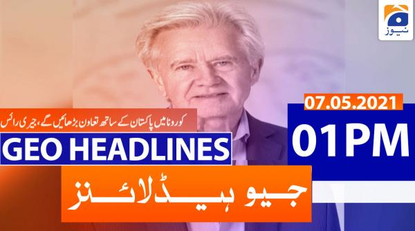 Geo Headlines 01 PM | 7th May 2021