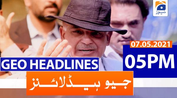 Geo Headlines 05 PM | 7th May 2021