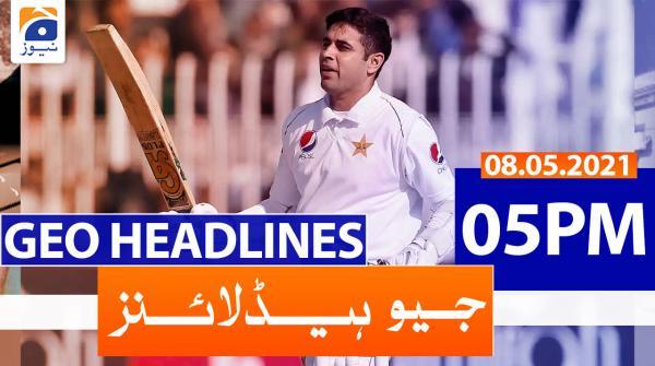 Geo Headlines 05 PM | 8th May 2021