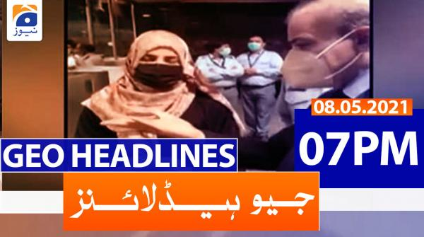 Geo Headlines 07 PM | 8th May 2021