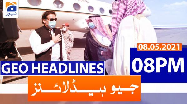 Geo Headlines 08 PM | 8th May 2021