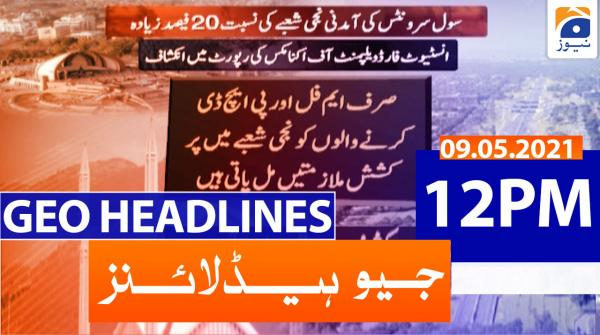 Geo Headlines 12 PM | 9th May 2021