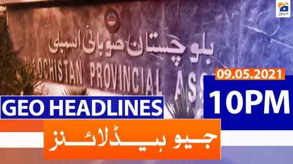 Geo Headlines 10 PM | 9th May 2021