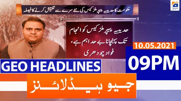 Geo Headlines 09 PM | 10th May 2021