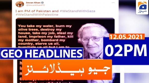 Geo Headlines 02 PM | 12th May 2021