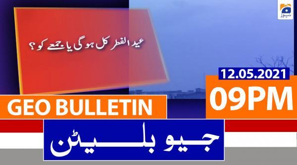Geo Bulletin 09 PM | 12th May 2021
