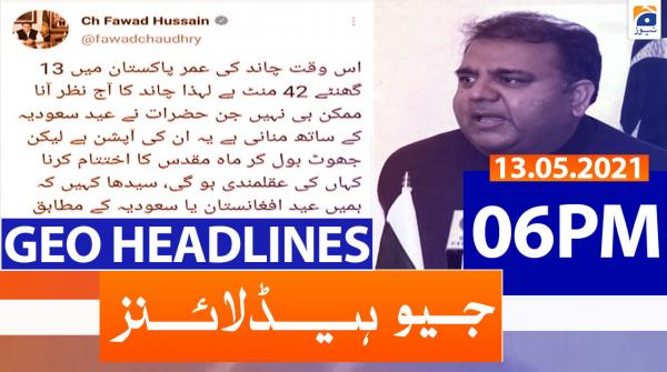 Geo Headlines 06 PM | 13th May 2021