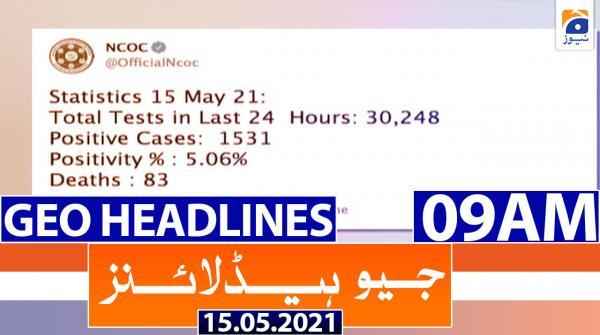 Geo Headlines 09 AM | 15th May 2021