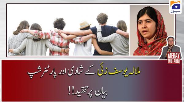 Malala Yousafzai ke %22Shadi aur Partner-ship%22 bayan par tanqeed...!!