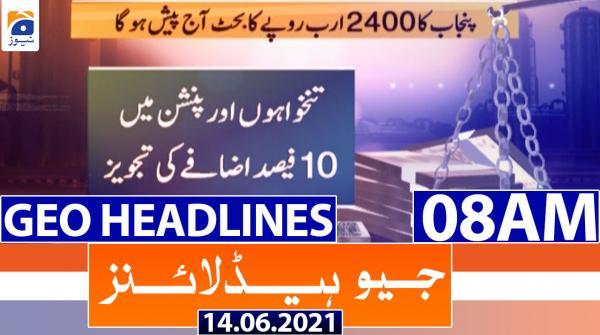 Geo Headlines 08 AM | 14th June 2021