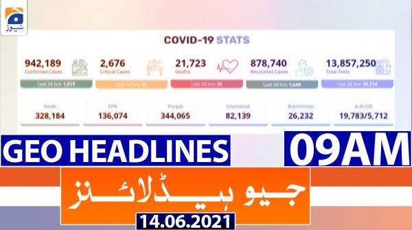 Geo Headlines 09 AM | 14th June 2021