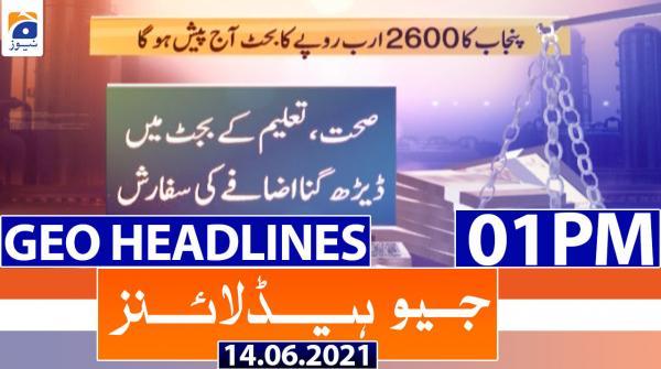 Geo Headlines 01 PM | 14th June 2021