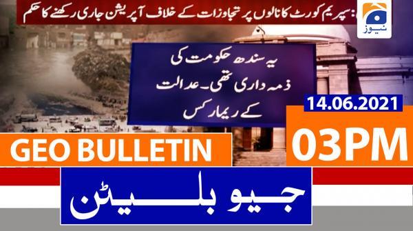 Geo Bulletin 03 PM | 14th June 2021