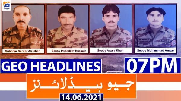 Geo Headlines 07 PM | 14th June 2021