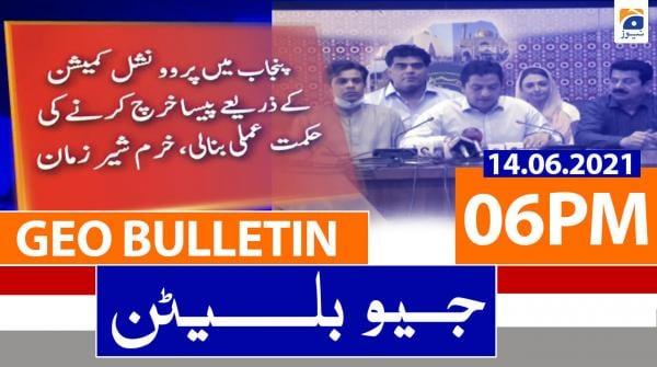 Geo Bulletin 06 PM | 14th June 2021