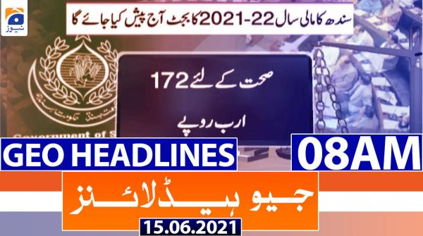 Geo Headlines 08 AM | 15th June 2021