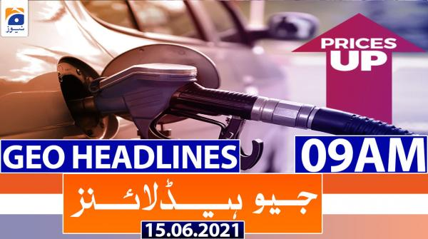 Geo Headlines 09 AM | 15th June 2021