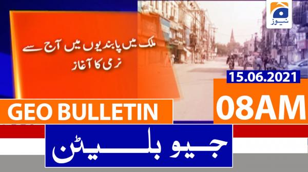 Geo Bulletin 08 AM | 15th June 2021