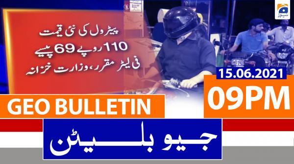 Geo Bulletin 09 PM | 15th June 2021