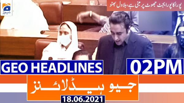 Geo Headlines 02 PM | 18th June 2021