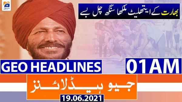 Geo Headlines 01 AM | 18th June 2021