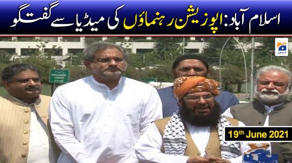 Islamabad: Opposition Leaders Media Talk | 19th June 2021