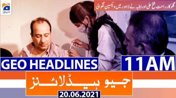 Geo Headlines 11 AM | 20th June 2021