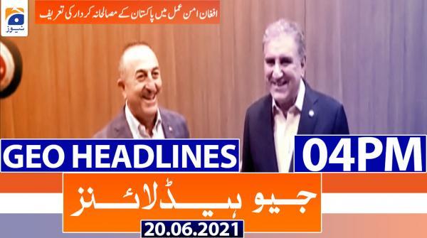 Geo Headlines 04 PM | 20th June 2021