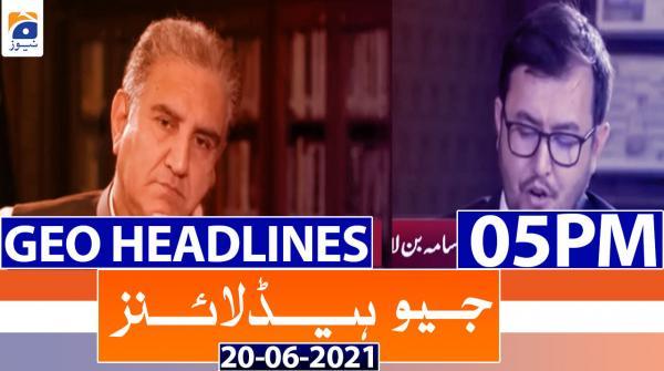 Geo Headlines 05 PM | 20th June 2021