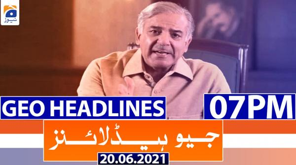 Geo Headlines 07 PM | 20th June 2021